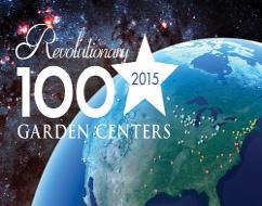 2015 Revolutionary 100 Garden Centers