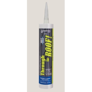 Through the Roof Sealant: $4.99